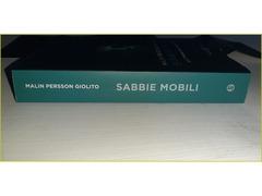 Libro Sabbie mobili Tre settimane per capire un giorno - Malin Persson Giolito