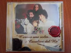 C'erano una volta I Cavalieri del Re- CD 2005