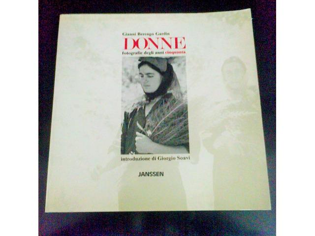 """Gianni Berengo Gardin  n° 3 volumi """"Donne""""  1987 - 3/5"""