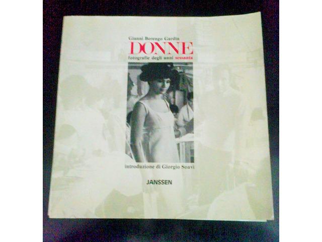 """Gianni Berengo Gardin  n° 3 volumi """"Donne""""  1987 - 4/5"""
