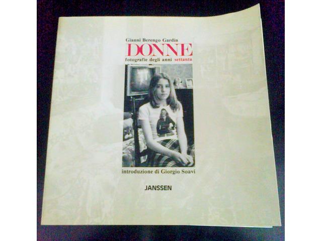 """Gianni Berengo Gardin  n° 3 volumi """"Donne""""  1987 - 5/5"""