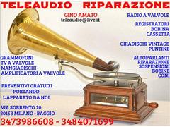 Riparazione radio d'epoca,Grammofoni,Amplificatori