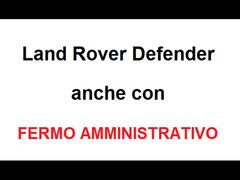 Cerco Land Rover Defender anche con FERMO AMMINISTRATIVO