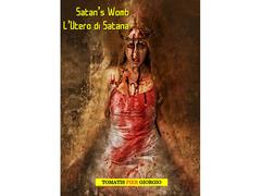 Satan's Womb/ L'Utero di Satana Formato Kindle